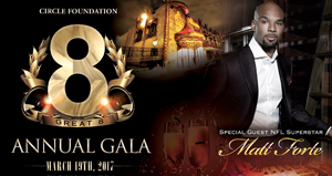 CIRCLE Foundation's 8th Annual Gala
